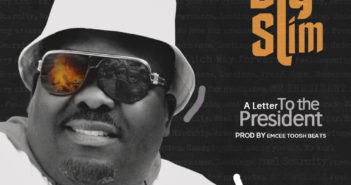 BIG SLIM A LETTER TO THE PRESIDENT ART 351x185 - VIDEO: Big Slim - A Letter To The President (@RealBigSlim @BrownEne)