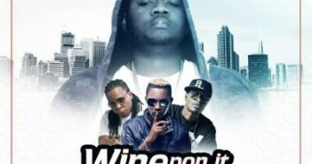 dj slim wine pon it feat e.l edem jesse jags 351x185 - #GhanaMusic: DJ Slim ft E.L, Edem x Jesse Jags – Wine Pon It