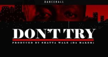 "shatta wale dont try 500x500 1 351x185 - #GhanaMusic: Shatta Wale – ""Don't Try"" (Criss Waddle Diss)"