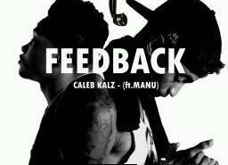 Feedback cover 256x185 - #CongoMusic: Caleb Kalz – Feedback Ft Manu