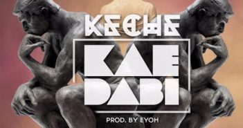 Keche Kae Dabi Prod. by Eyoh Soundboy 351x185 - #GhanaMusic: Keche – Kai Dabi (Prod By Eyoh Sound Boy) @kecheGH