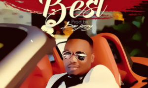 The Best Single 768x768 300x180 - #NigerianVideo: Dr SID – The Best (Prod by Don Jazzy)