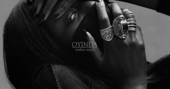 oyinda 1 351x185 - Oyinda's 'Restless Minds' EP Confirms She's R&B's Most Exciting New Act @oyinda