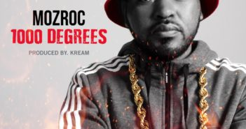 1000 degrees 351x185 - #Mozambique: Music: Mozroc – 1000 Degrees @Mozroc