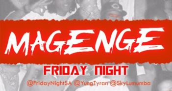 artworks 000162001986 pynk4t t500x500 351x185 - #SouthAfrica: Video: Friday Night - Magenge (@FridayNight_SA @YungTyran @SkyLumumba)