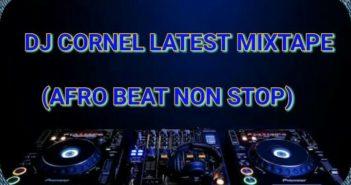 IMG 20160924 WA001 351x185 - #Nigeria: Mixtape : Dj Cornel - Latest Afropop Mixtape @lord_cornel