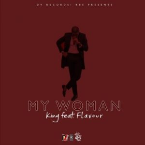king-my-woman-ft-flavour-art