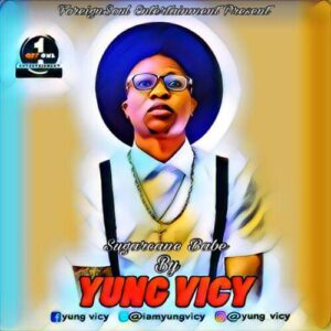 vicy 300x300 - #Nigeria: Video: Yung Vicy - Suger Cane Baby ( Dir by Perception film)