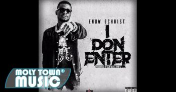 maxresdefault 1 351x185 - #Cameroon: Video: Enow Gchrist – I Don Enter (Dir By Geraldrico Guevara)