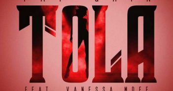 dola 351x185 - #Malawi: Video: Taygrin Ft Vanessa Mdee - Tola (Dir By Sesan) @Tay_Grin