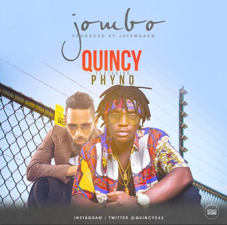 Quincy - #Nigeria: Music: Quincy Ft. Phyno – Jombo (Prod By JaySwaarg)