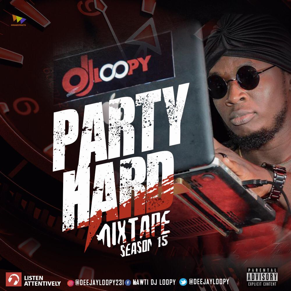 IMG 20181223 WA0020 1 - #Nigeria: Mixtape: DJ Loopy - Party Hard Mixtape [VOL 15]