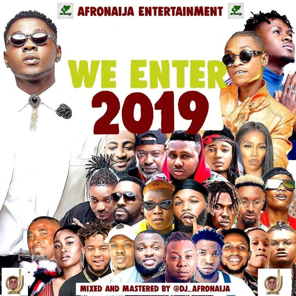 we enter 2019 copy1338708510. 1024x1024 - #Nigeria: Music: DJ AfroNaija – We Enter 2019 Mixtape  @Dj_AfroNaija
