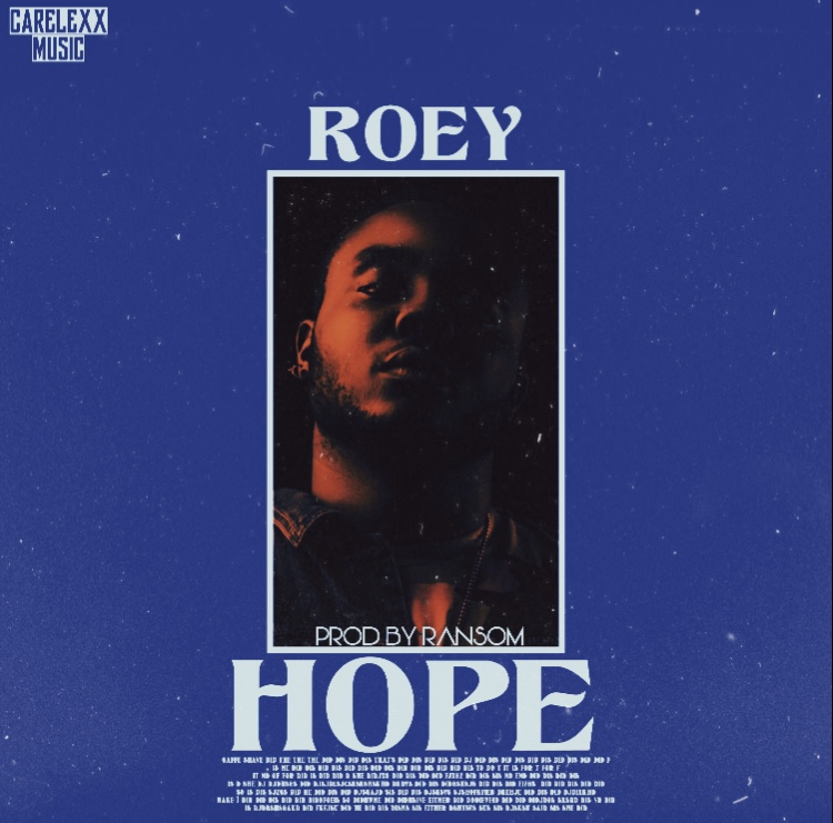 80AF5D64 FECF 413C 9695 60CA0294400D - #Nigeria: Music: Roey - Hope  (Prod By Ransom)