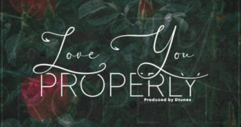 Dtunes x Skales 351x185 - #Nigeria: Music: D'Tunes x Skales – Love You Properly