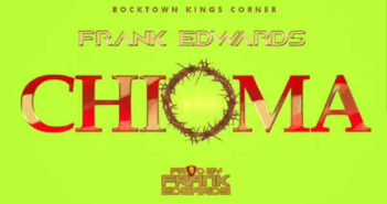 frank edwards 1 351x185 - #Nigeria: Video: Frank Edwards – Chioma (Good God)