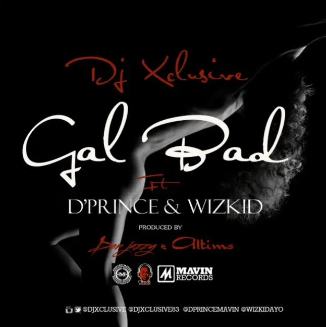Screenshot 20190502 142048 - #Nigeria: Music: DJ Xclusive x D'Prince x Wizkid – Gal Bad (Prod By Don Jazzy & Altims)