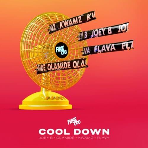 "Fuse ODG Cool Down artwork - #Ghana Music: Fuse ODG – ""Cool Down"" ft. Olamide, Joey B, Kwamz x Flava"