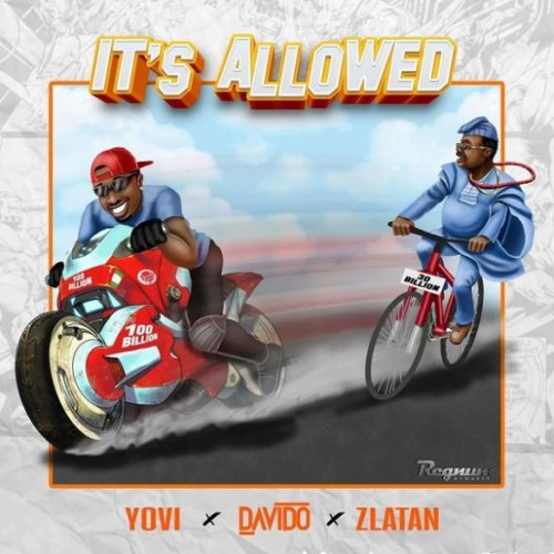 Yovi Its Allowed 585x585 - #Nigeria Music: Yovi x Davido x Zlatan – It's Allowed