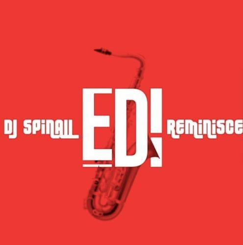 EDI artwork - #Nigeria: Music: DJ Spinall x Reminisce – Edi