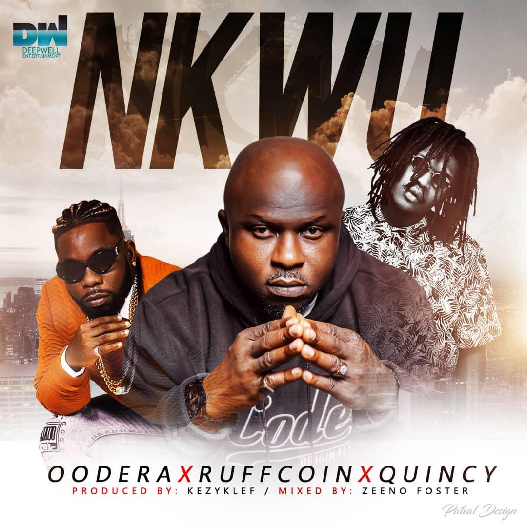 IMG 20190829 WA0025 - Instrumental: Oodera x Ruffcoin x Quincy - Nkwu (Prod By Kezyklef)