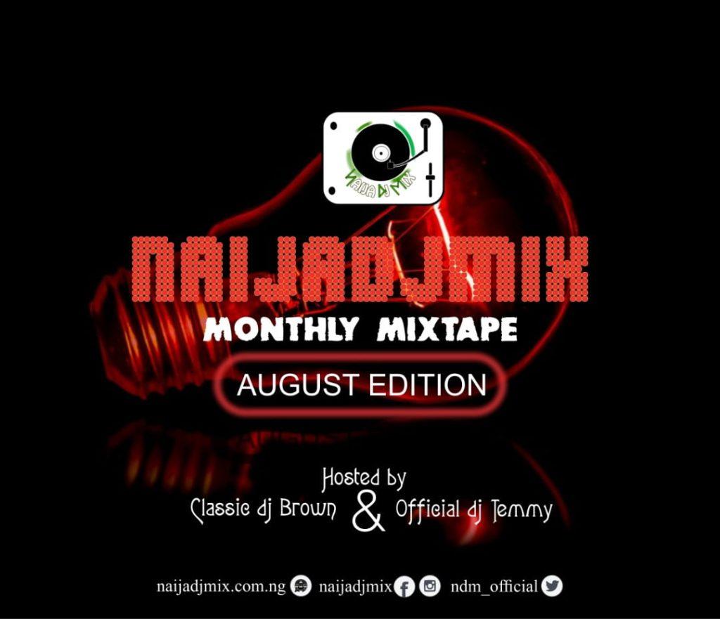 Naija Dj Mix Artwork 1024x881 - Naija Dj Mix Ft. Official Dj Temmy & Classic Dj Brown – August Mix