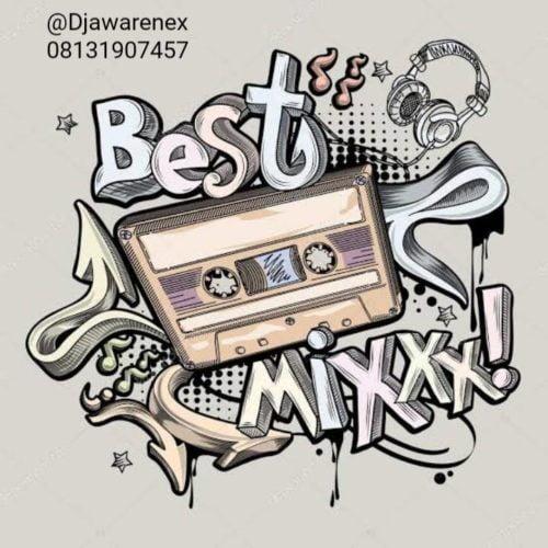 Dj Awarenex – Best of The Best Mix