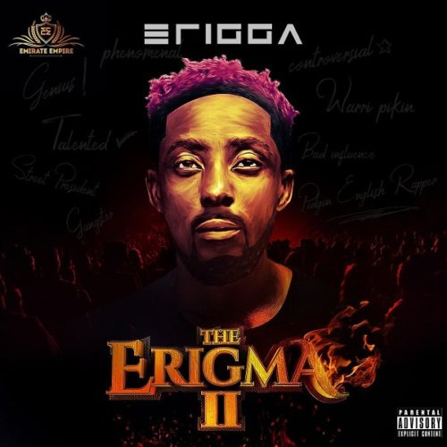 Erigga The Erigma 2 Album cover - #Nigeria: Music: Erigga – The Erigma ft. M.I Abaga x Sami