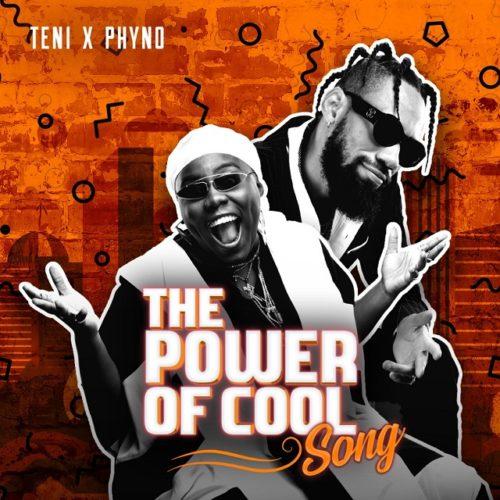 Phyno x Teni Power Of Cool Artwork - #Nigeria: Music: Teni x Phyno – Power Of Cool
