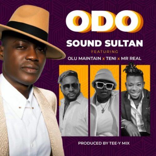 Sound Sultan Odo 585x585 - #Nigeria: Music: Sound Sultan – Odo ft. Olu Maintain x Teni x Mr Real