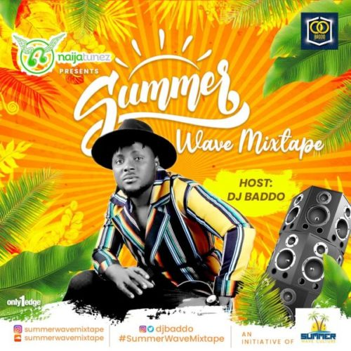 DJ Baddo – Summer Wave Mixtape (Vol. 3)