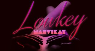 Marviekay - Lowkey