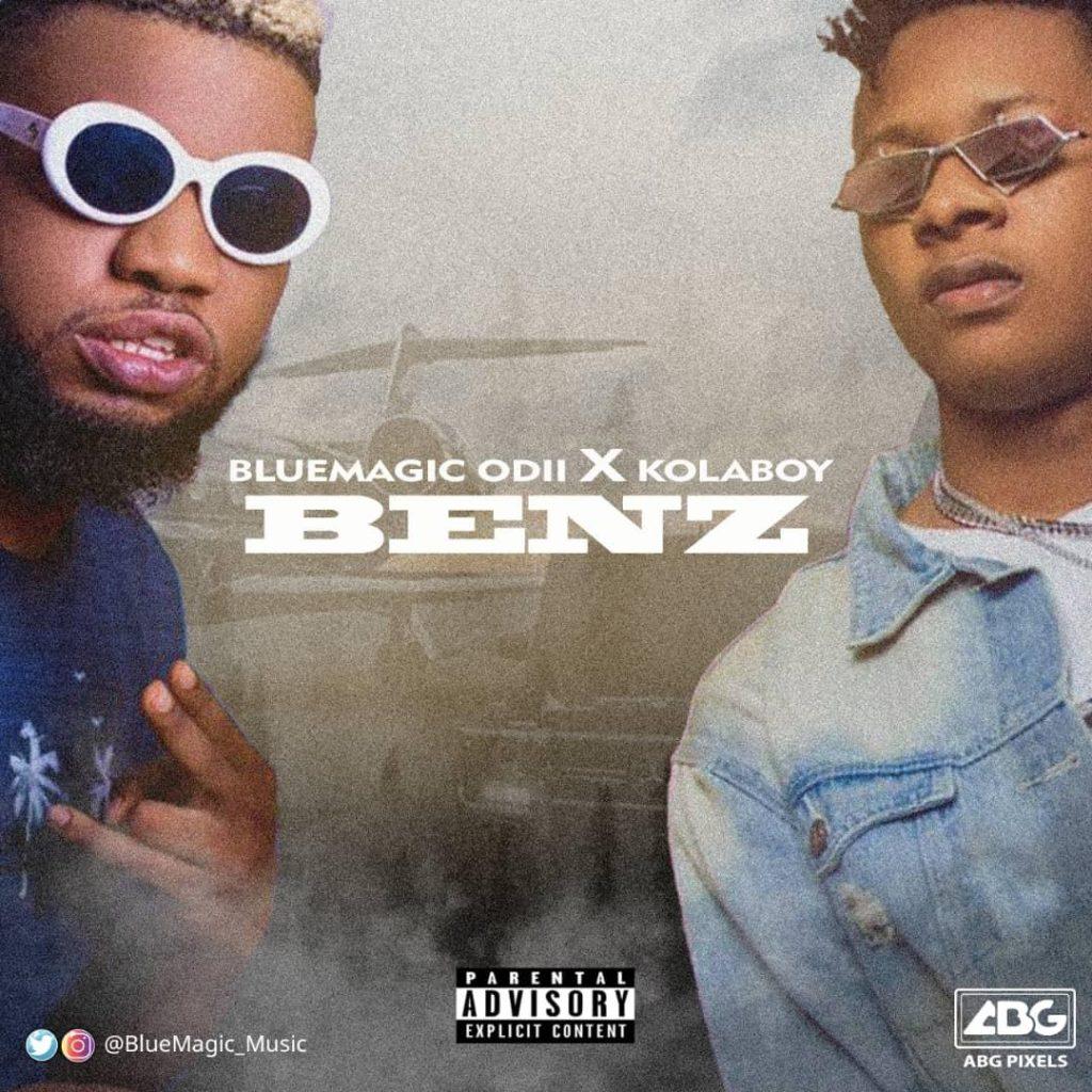 IMG 20191105 WA0023 1024x1024 - #Nigeria: Music: BlueMagic Odii x KolaBoy - Benz