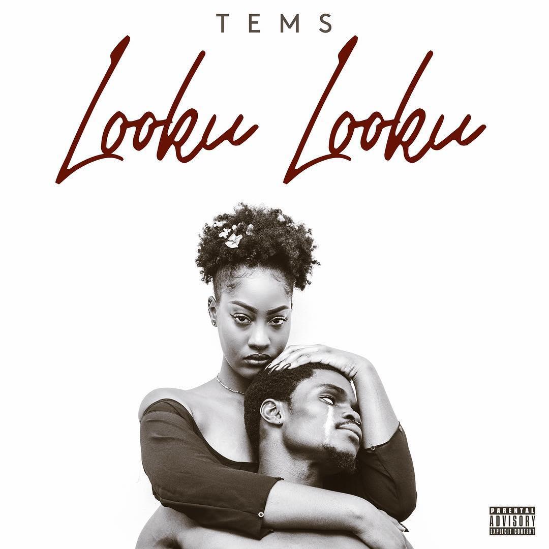 Tems Looku Looku - #Nigeria: Music: Tems – Looku Looku