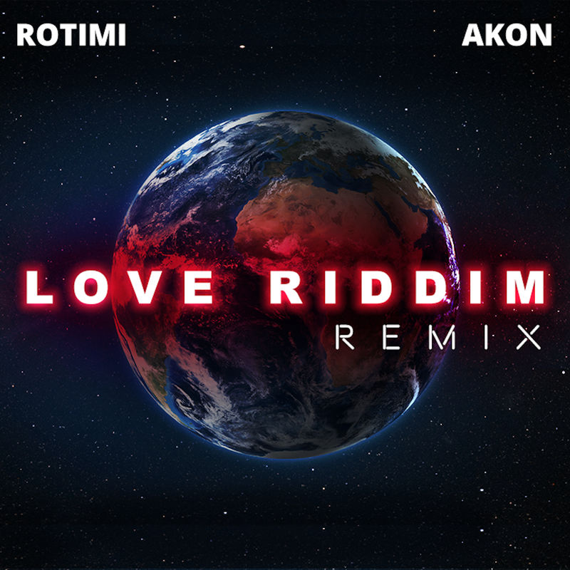rotimi love - #International: Music: Rotimi – Love Riddim (Remix) ft. Akon