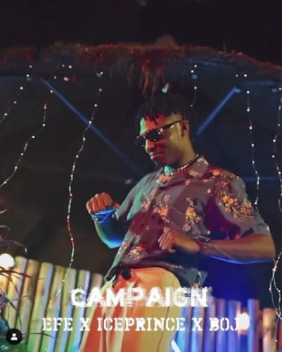Campaign video cover - #Nigeria: Video: Efe – Campaign ft. Iceprince x BOJ (Prod By Frames by Wealth)