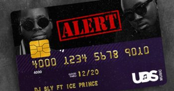 DJ Sly – Alert ft. Ice Prince