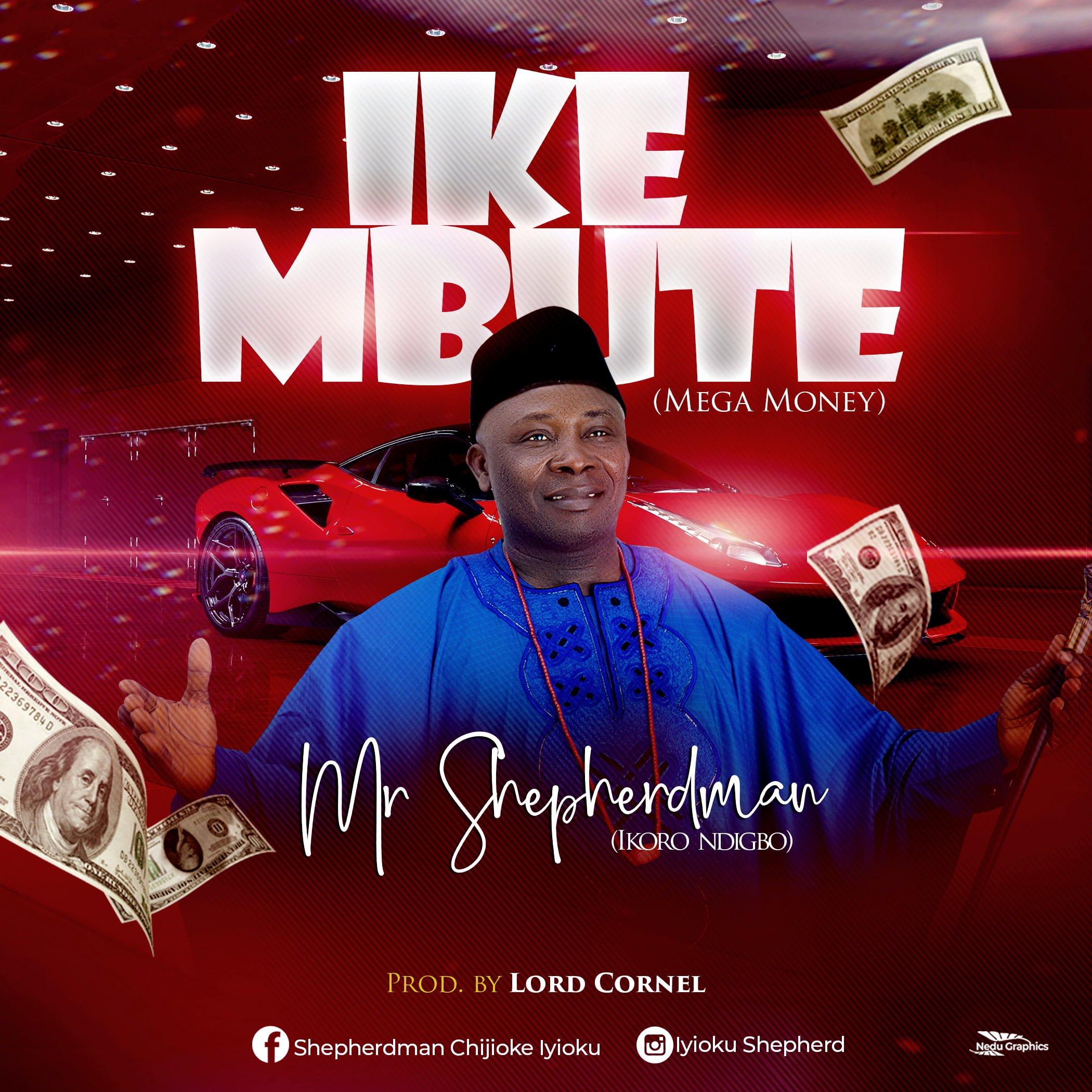 DSC 9163 - #Nigeria: Music: Mr Shepherd Man - Ego Mbute (Prod By Lord Cornel)
