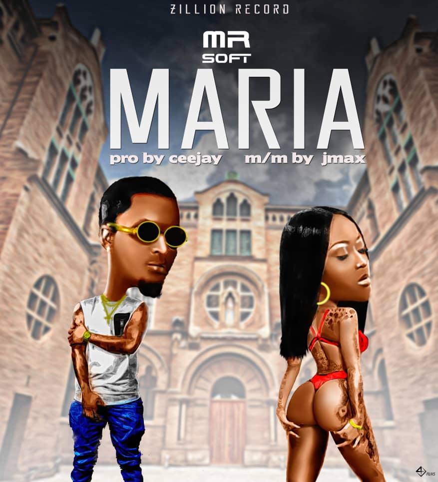 IMG 20191201 WA0059 - #Nigeria:Music: Mr SOFT - Maria ( Prod By Ceejay)