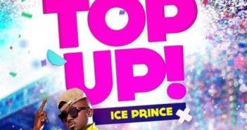 Ice Prince Top Up Artwork 351x185 - #Nigeia: Music: Ice Prince – Top Up