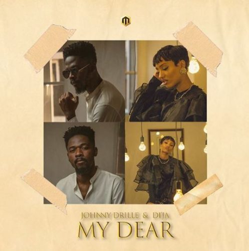 My Dear artwork - #Nigeria: Music: Johnny Drille x Di'Ja – My Dear