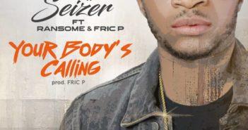 eefc165c 00aa 4ec7 9658 490bdf3d686b 351x185 - #Nigeria: Music: Nuff Seizer ft Ransome x Fric P - Your Body's Calling @nuff_seizer