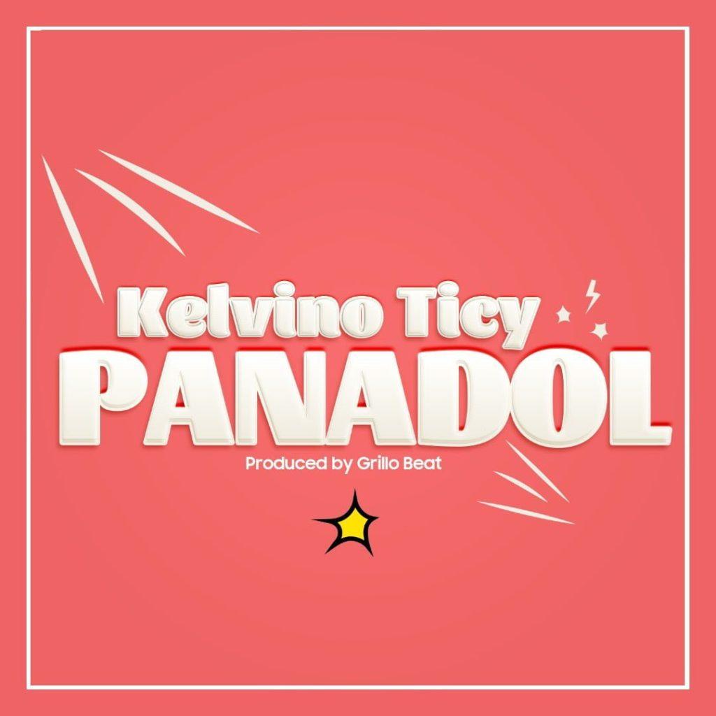 hhh 1024x1024 - #Nigeria: Music: Kelvino Ticy - Panadol (Prod By DY GRILLO)