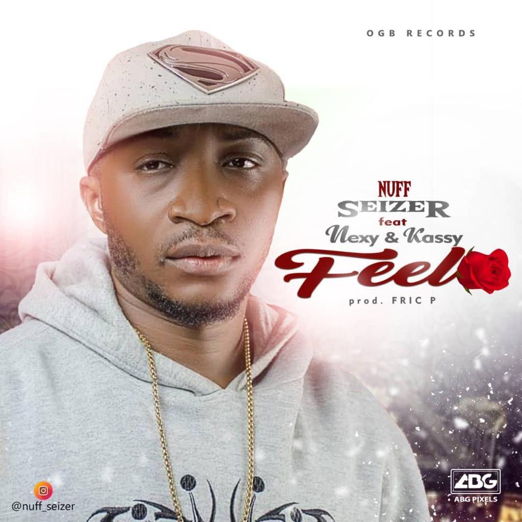 IMG 20200109 WA0060 1024x1024 - #Nigeria Music: Seizer ft Nexy & Kassy - Feel @nasty_nuff