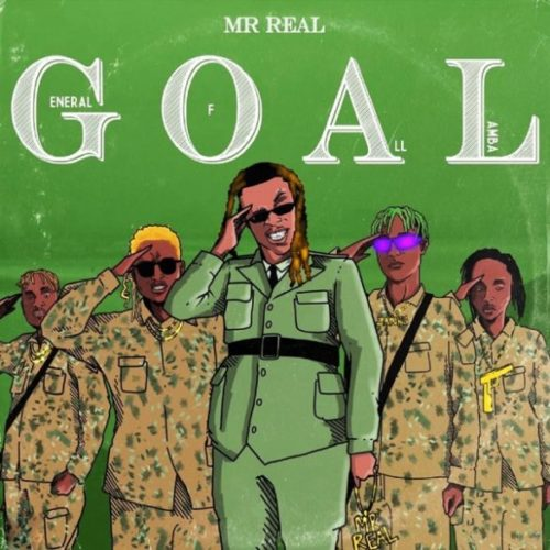 Mr Real General Of All Lamba GOAL EP cover - #Nigeria: Music: Mr Real – Baba Fela
