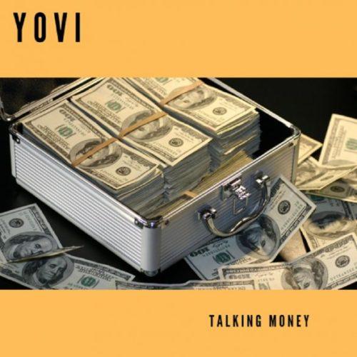 Yovi Talking Money585x585 - #Nigeria: Music: Yovi – Talking Money