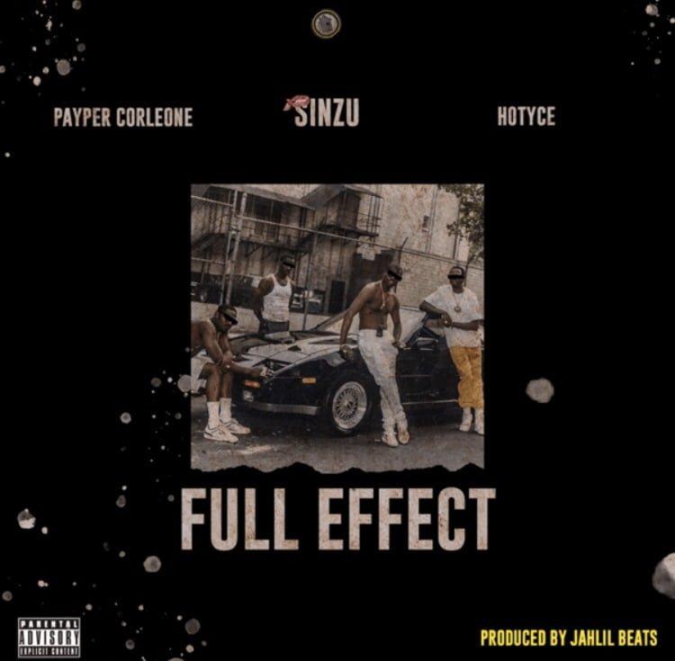 img 9089 - #Nigeria: Music: Payper Corleone Ft. Sinzu x Hotyce – Full Effect
