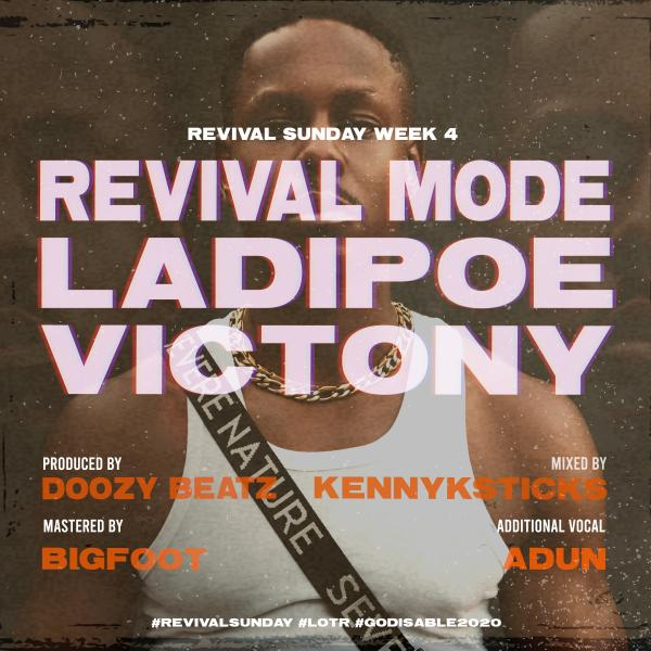ladipoe revival mode ft victony mp3 image - #Nigeria: Music: Ladipoe – Revival Mode