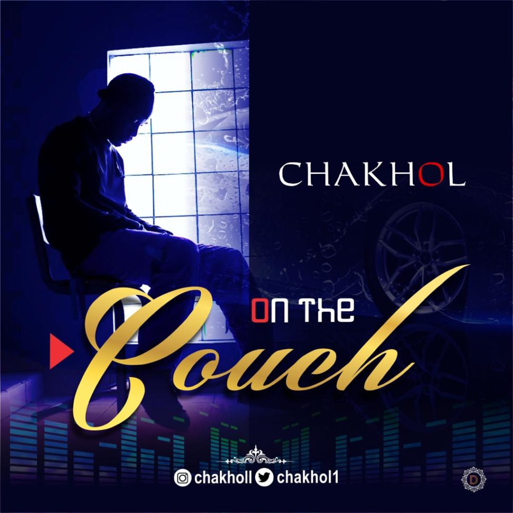 Chakhol – On The Couch art cover 1024x1024 - #Nigeria: Music: Chakhol – On The Couch @chakhol1