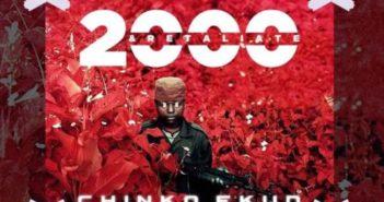 Chinko Ekun 2000 And Retaliate artwork 351x185 - #Nigeria: Music: Chinko Ekun – 2000 & Retaliate
